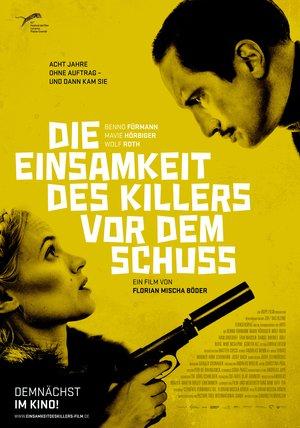 Die Einsamkeit des Killers vor dem Schuss Poster
