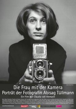 Die Frau mit der Kamera - Abisag Tüllmann Poster