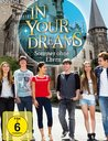In Your Dreams - Sommer ohne Eltern, Staffel 2 Poster