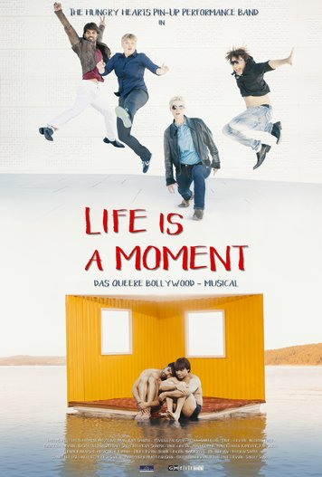 Life is a Moment Poster