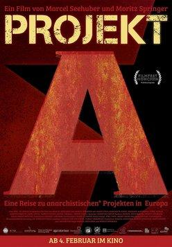 Projekt A - Eine Reise zu anarchistischen Projekten in Europa Poster