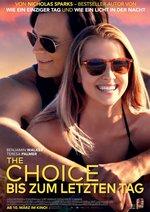 The Choice - Bis zum letzten Tag Poster