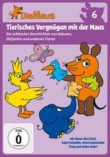 Die Sendung mit der Maus 6 - Tierisches Vergnügen mit der Maus Poster