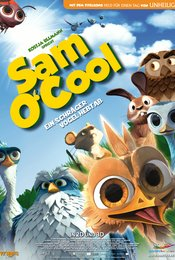 Sam O'Cool - Ein schräger Vogel hebt ab
