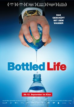 Bottled Life - Das Geschäft mit dem Wasser Poster