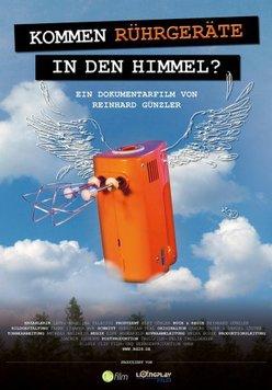 Kommen Rührgeräte in den Himmel? Ein Film über Nachhaltigkeit Poster