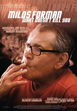 Milos Forman: What Doesn't Kill You Poster