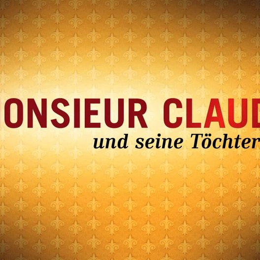 Monsieur Claude und seine Töchter - Trailer Poster