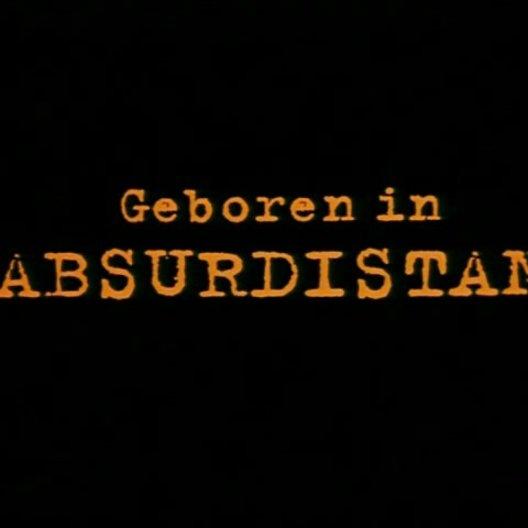 Geboren in Absurdistan - Trailer Poster
