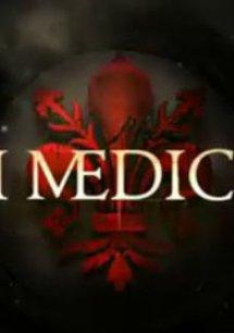 Medici: Masters of Florence - Die Herscher von Florenz