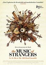 The Music of Strangers: Yo Yo Ma & the Silkroad Ensemble Poster