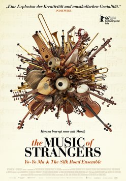 The Music of Strangers: Yo Yo Ma & the Silkroad Ensemble Poster
