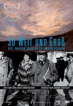 So weit und groß - Die Natur des Otto Modersohn Poster
