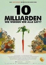 10 Milliarden - wie werden wir alle satt? Poster