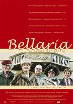 Bellaria - So lange wir leben Poster