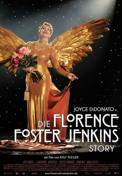 Die Florence Foster Jenkins Story Poster