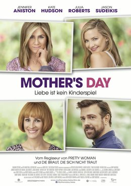 Mother's Day - Liebe ist kein Kinderspiel