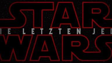 Star Wars: Die letzten Jedi Trailer