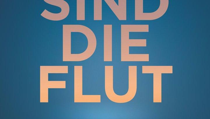 Wir sind die Flut - Trailer Poster