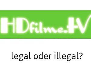 HDfilme.TV – Kostenlos HD-Filme und Serien online anschauen: Legal oder illegal?