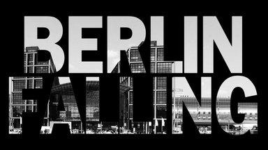 Berlin Falling Trailer