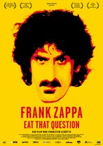 Frank Zappa - Eat That Question Poster