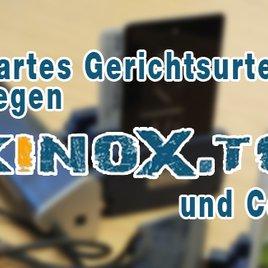 """""""kinox.to"""" und Co.: Nächstes Urteil gegen illegalen Streaming-Anbieter!"""
