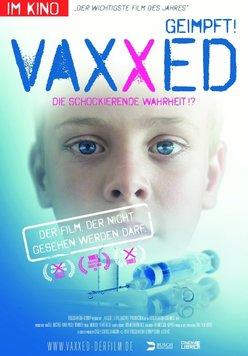 Vaxxed - Geimpft! Die schockierende Wahrheit!? Poster