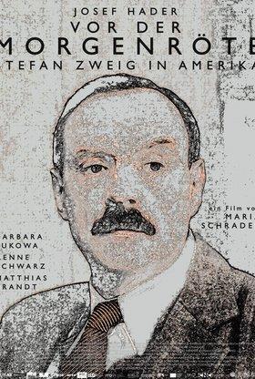 Vor der Morgenröte - Stefan Zweig in Amerika
