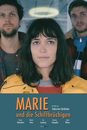 Marie und die Schiffbrüchigen