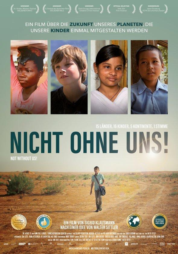 Nicht ohne uns! Kleine Helden auf dem Weg in ihre Zukunft Poster