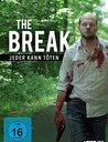 The Break - Jeder kann töten Poster