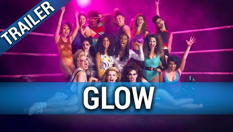 Glow Trailer Poster