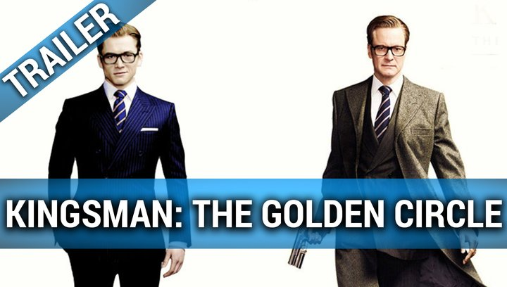 Kingsman -The Golden Circle - Trailer Poster