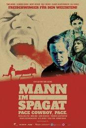 Mann im Spagat - Pace Cowboy, Pace.