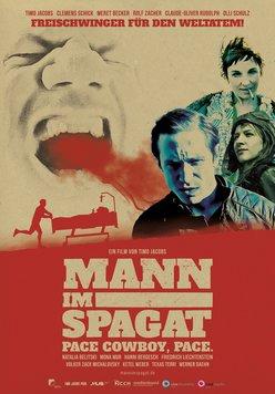 Mann im Spagat - Pace Cowboy, Pace. Poster