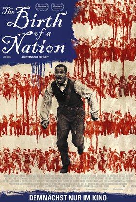 The Birth of a Nation - Aufstand zur Freiheit