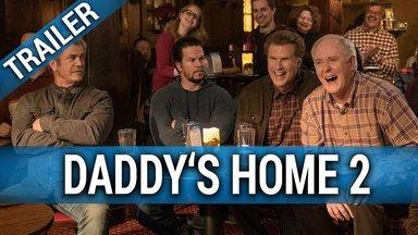 Daddy's Home 2 - Mehr Väter, mehr Probleme! Trailer