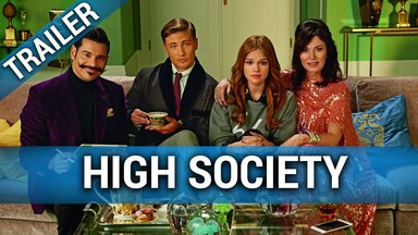 High Society - Gegensätze ziehen sich an Trailer