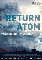 Return of the Atom - Die Rückkehr der Atomkraft Poster