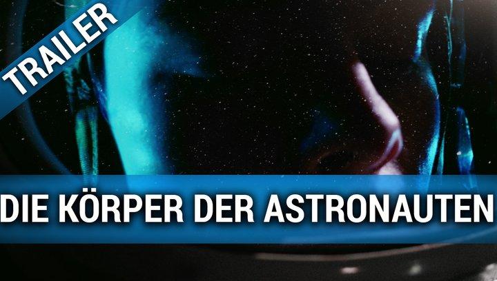 Die Körper der Astronauten - Trailer Deutsch Poster