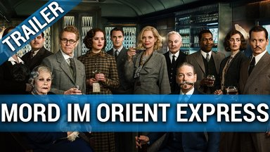 Mord im Orient Express Trailer
