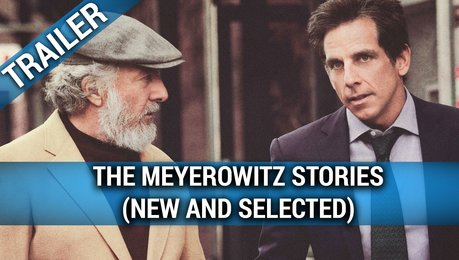 The Meyerowitz Stories (New and Selected) - Trailer Deutsch Poster