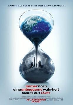 Immer noch eine unbequeme Wahrheit: Unsere Zeit läuft Poster