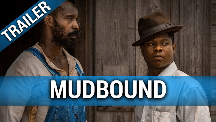 Mudbound - Trailer Deutsch Poster