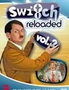Switch Reloaded, Vol. 2 (2 DVDs) Poster