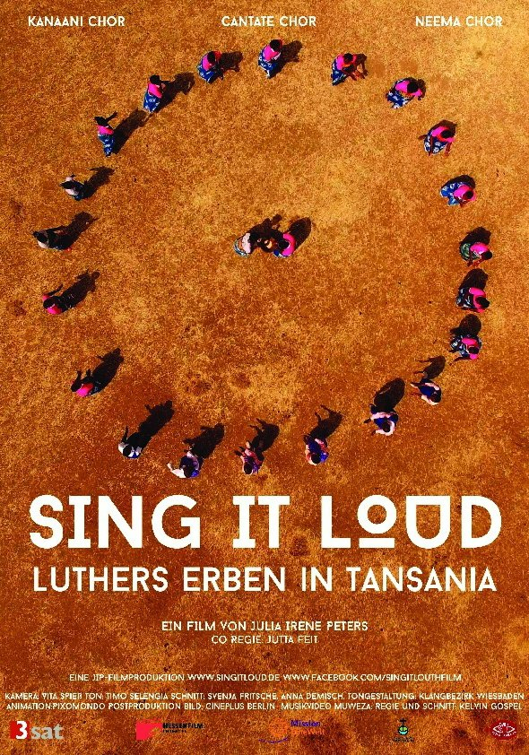 Sing It Loud - Luthers Erben in Tansania Poster