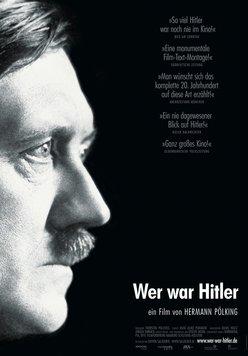 Wer war Hitler Poster