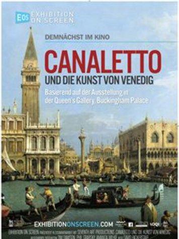 Exhibition on Screen: Canaletto und die Kunst von Venedig Poster