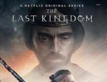 """The Last Kingdom"" Staffel 3: Ab November auf Netflix"
